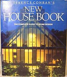 New House Book : The Complete Guide to Home Design Hardcover Terence Conran $6.58