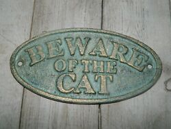CAST IRON BEWARE OF THE CAT SIGN RUSTIC WALL DECOR FENCE KENNEL GATE OVAL PET $6.50