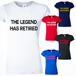 The Legend Has Retired Women Funny T Shirt Father Day Retirement Grandpa Gift Te $14.99