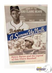 A Summer Up North: Henry Aaron and the Legend of Eau Claire Baseball Poling $11.99