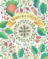 Deck the Halls : 15 Modern Decorations to Stitch for Christmas Sophie Simpson $8.64