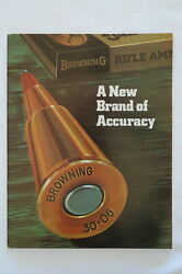 BROWNING A NEW BRAND OF ACCURACY 1971 AMMUNITION CATALOG $45.00