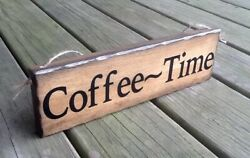 COFFEE TIME Handmade Rustic Primitive Country Farmhouse Hanging Wall Wood Sign $12.98