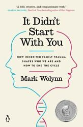 It Didn#x27;t Start with You: How Inherited Family Trauma Shapes 1101980389 $14.99