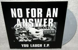 NO FOR AN ANSWER You Laugh Ep 7quot; STRAIGHT EDGE HARDCORE Punk Rock GREY VINYL New $8.99
