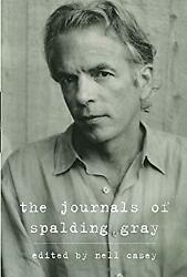 The Journals of Spalding Gray Hardcover Spalding Gray $4.49