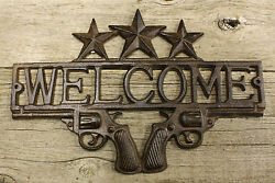 Cast Iron PISTOL WELCOME Plaque Sign Rustic Ranch Western Style Man Cave Cowboy $9.99