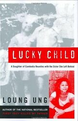 Lucky Child: A Daughter of Cambodia Reunites with the Sister She Left Behind