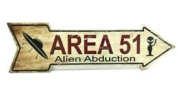 METAL SIGN Area 51 alien abduction  GIFT FUN man cave she shed summer gift