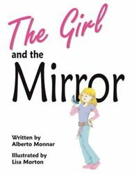 NEW The Girl and the Mirror by Alberto Monnar