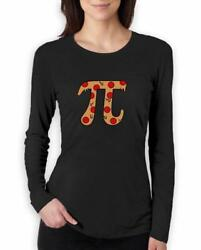 Pizza Pi Funny Pi Day Gift Women Long Sleeve T-Shirt Gift Idea