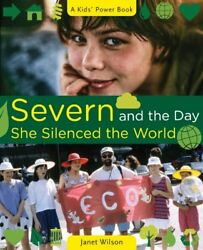 NEW Severn and the Day She Silenced the World (A Kids' Power Book)