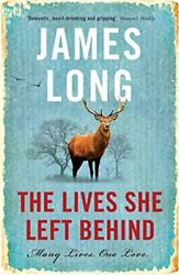 NEW The Lives She Left Behind by James Long