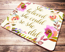 She Believed She Could So She Did QUOTE Mouse Pad Desk Accessories Office Gift
