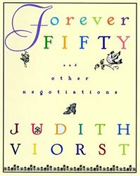 NEW Forever Fifty by Judith Viorst