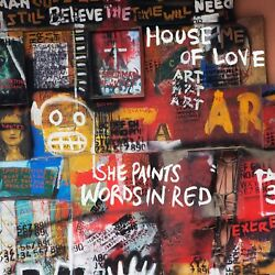 THE HOUSE OF LOVE - SHE PAINTS WORDS IN RED  CD NEW+