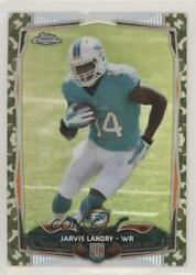2014 Topps Chrome STS Camo Refractor 499 Jarvis Landry #177 Rookie $8.22