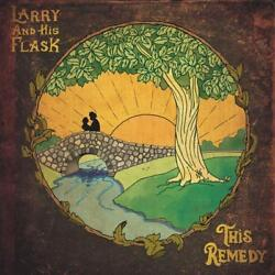 LARRY AND HIS FLASK - THIS REMEDY   VINYL LP NEW+