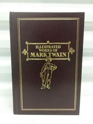 ILLUSTRATED WORKS OF MARK TWAIN (Avenel Books 1979)