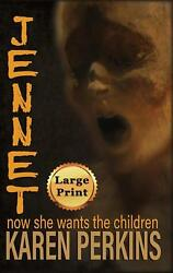 Jennet: Now She Wants the Children (Ghosts of Thores-Cross) by Karen Perkins