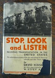Stop Look amp; Listen Railroad Transportation in the United States Hinshaw 1st ED $8.00