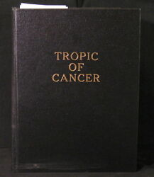 HENRY MILLER - TROPIC OF CANCER FIRST DRAFT WITH ART PRIVATELY PRINTED HARDBACK