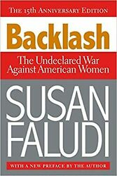 Backlash: The Undeclared War Against American Women New