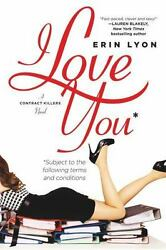 I Love You Subject to the Following Terms amp; Conditions by Erin Lyon {Paperback} $3.99