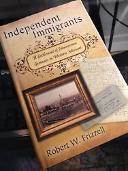 Independent Immigrants : A Settlement of Hanoverian Germans in Western MO