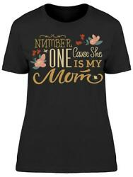 Number One She Is My Mom Women's Tee -Image by Shutterstock
