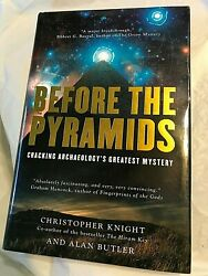 Christopher Knight & Alan Butler BEFORE THE PYRAMIDS 2009 First Edition 1st Prin
