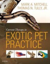 Current Therapy in Exotic Pet Practice 1e (Hardcover)
