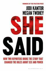 She Said: Breaking the Sexual Harassment Story By Jodi Kantor NEW Paperback 2019