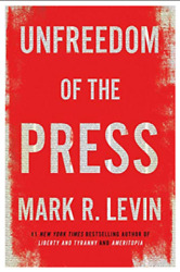 ✔ UNFREEDOM OF THE PRESS by Mark R. Levin ( P.D.F)