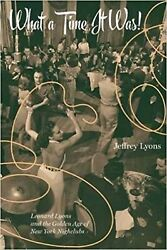 What a Time It Was!: Leonard Lyons and the Golden Age of New York Nightlife New