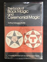 Arthur Edward Waite • The Book Of Black Magic And Ceremonial Magic • Occult