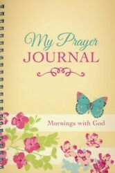 My Prayer Journal: Mornings with God $9.79