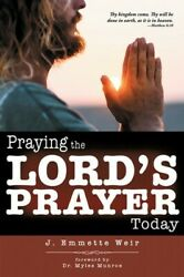 Praying the Lords Prayer Today $11.79