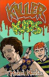 KILLER KIDS By Michael Newton **BRAND NEW** Loompanics Unlimited $24.95