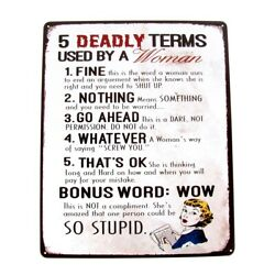 5 Deadly Terms Woman Use Funny Warning Sign Garage Shop Bar Pub Home Wall Decor $16.79
