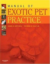Manual of Exotic Pet Practice 1e $123.00
