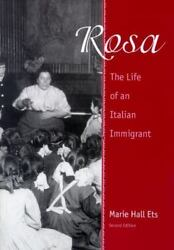 Rosa: The Life of an Italian Immigrant (Wisconsin Studies in Autobiography) by