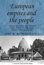 European Empires and the People: Popular responses to imperialism in France Br $16.57