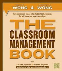 THE Classroom Management Book by Harry K. Wong Rosemary T. Wong Sarah F. Jond