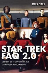 Star Trek FAQ 2.0 Unofficial and Unauthorized : Everything Left to Know Abou… $9.00