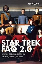 Star Trek FAQ 2.0 (Unofficial and Unauthorized): Everything Left to Know Abou… $9.00