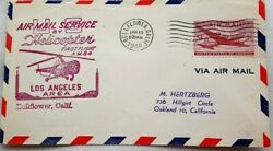 UNITED STATES 1948 HELICOPTER A. M. 84 FIRST FLIGHT BELLFLOWER CALIFORNIA COVER GBP 6.99
