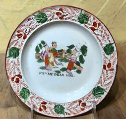 Antique quot;FOR MY DEAR GIRLquot; Hand Painted Embossed Rim Creamware Plate c. 1800 $55.00