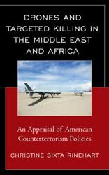 Drones and Targeted Killing in the Middle East and Africa: An Appraisal of Ameri $40.71