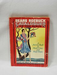 Vintage Sears Roebuck Catalogues Of The 1930#x27;s: A Journey Back To Hard Times.... $24.99